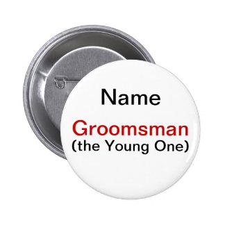 Groomsman Bachelor Party Pinback Button