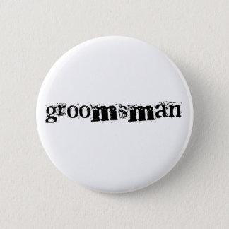 Groomsman Black Text 6 Cm Round Badge
