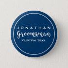 Groomsman Custom Wedding Favour Modern Monogram 6 Cm Round Badge