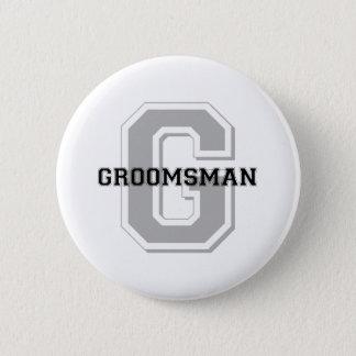Groomsman Groom Cheer 6 Cm Round Badge