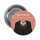 Groomsman // PINK Buttons