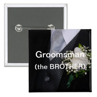 Groomsman The Brother 15 Cm Square Badge