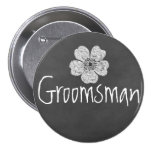Groomsman Wild White Roses Chalkboard Pinback Buttons