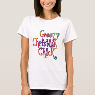 Groovy Christian Chick T-Shirt