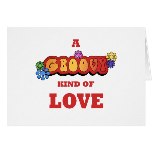Groovy Kind of Love Card