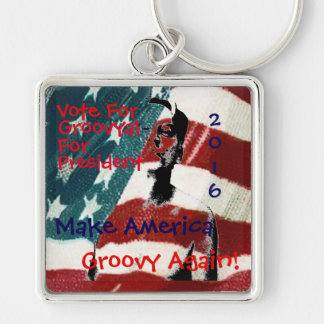 Groovyal For President 2016 Silver-Colored Square Key Ring