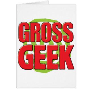 Gross Geek Greeting Card