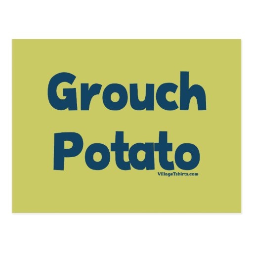 Grouch Potato Post Cards