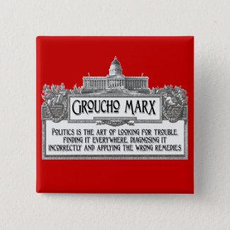 Groucho Marx on Politics 15 Cm Square Badge