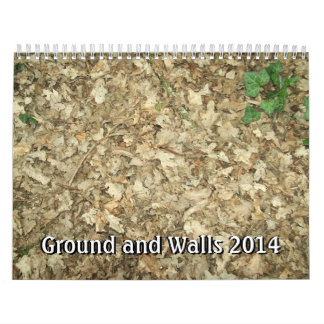 Ground and Walls 2014. Wall Calendars