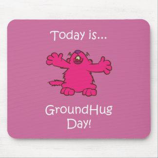 Ground Hug Day Mouse Pad
