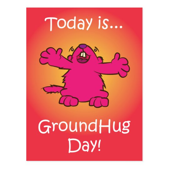 Ground Hug Day Postcard