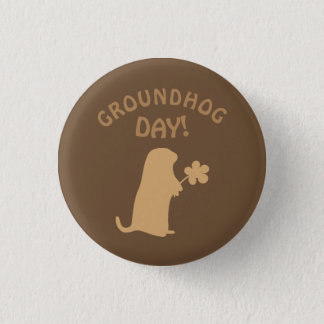 Groundhog Day 3 Cm Round Badge