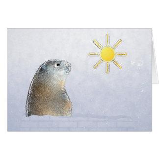 Groundhog Day. Believe it. Card