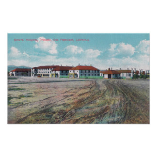 Grounds View of General Hospital, Presidio Poster