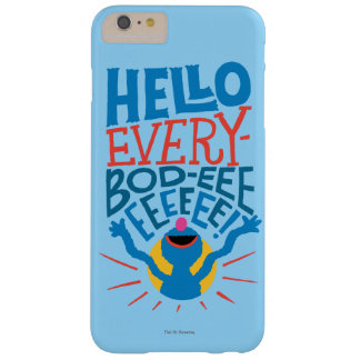 Grover Hello Barely There iPhone 6 Plus Case