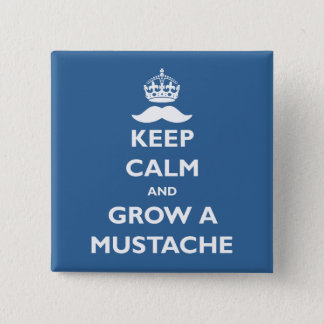 Grow a Mustache 15 Cm Square Badge