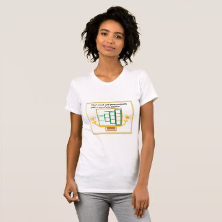 Grow gradually T-Shirt