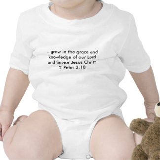 ...grow in the grace and knowledge of our Lord ... Tshirts