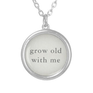 Grow Old With Me Silver Plated Necklace
