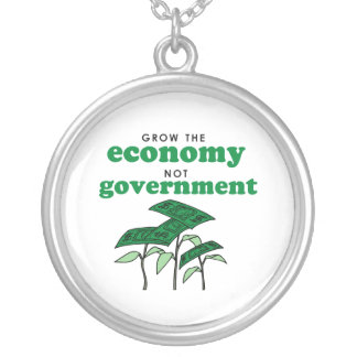 Grow the Economy not government Round Pendant Necklace