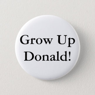 Grow Up, Donald! 6 Cm Round Badge