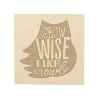 Grow Wise Like an Owl - Children's Wood Panel Art