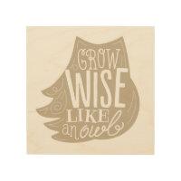 Grow Wise Like an Owl - Children's Wood Panel Art Wood Wall Art
