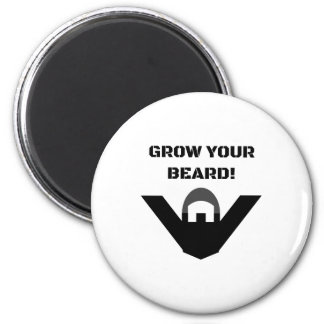 Grow Your Beard! 6 Cm Round Magnet