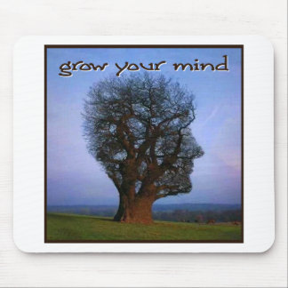Grow Your Mind Mouse Mat