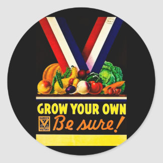Grow Your Own - Be Sure! Vintage World War II Stickers