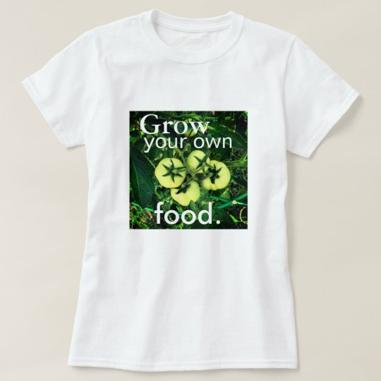 Grow Your Own Food (Women's Fitted) T-Shirt