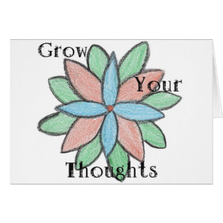 Grow Your Thoughts Greeting Card