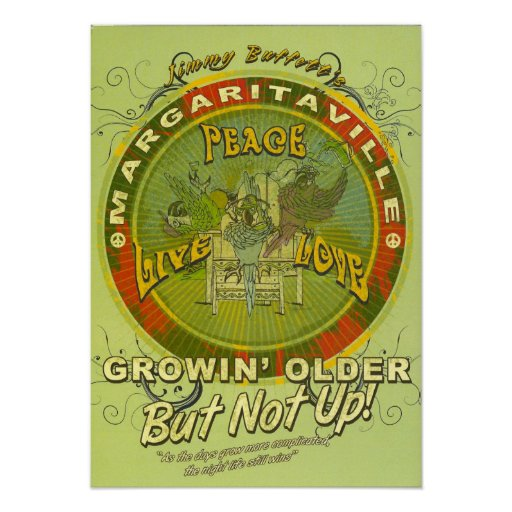 Growin' Older But Not Up! Peace! Poster