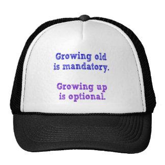 Growing old is mandatory cap