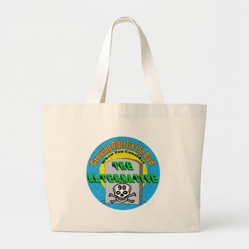 Growing Older 90th Birthday Gifts Bag