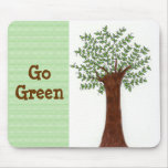 Growing Tree -  Go Green Mouse Pad
