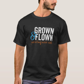 Grown and Flown Men's Dark Color T-Shirt