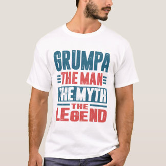 Grumpa The Man The Myth T-Shirt