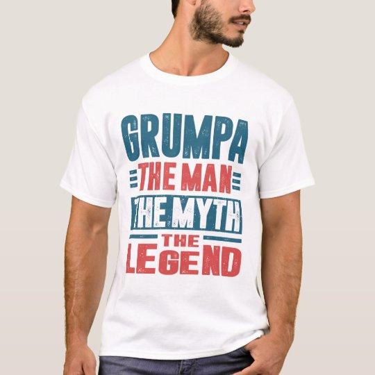 Grumpa The Man The Myth T-Shirt