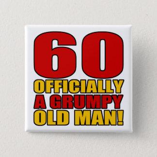 Grumpy 60th Birthday Humor 15 Cm Square Badge