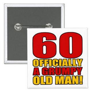 Grumpy 60th Birthday Humor Pinback Button