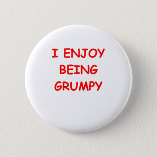grumpy 6 cm round badge