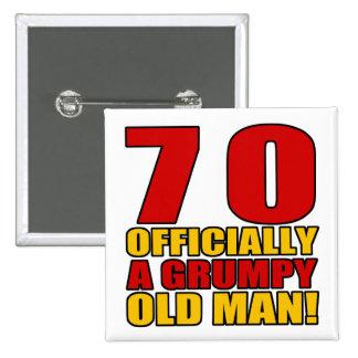 Grumpy 70th Birthday Humor 15 Cm Square Badge