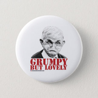 Grumpy But Lovely 6 Cm Round Badge