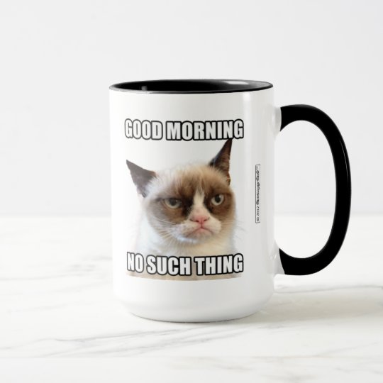 Grumpy Cat™ Good Morning - No Such Thing