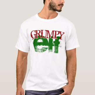GRUMPY elf T-Shirt