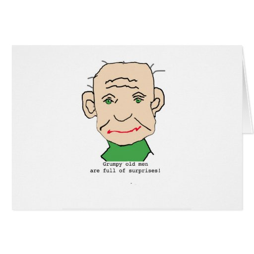 Grumpy Funny Old Man Greeting Cards