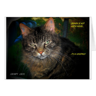 GRUMPY IS A LIFESTYLE CAT GREETING CARD