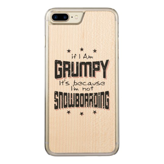 GRUMPY not SNOWBOARDING (blk) Carved iPhone 8 Plus/7